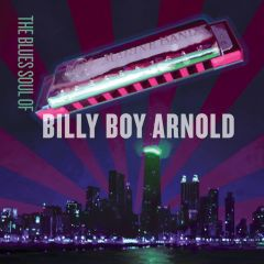 772532137874- The Blues Soul Of Billy Boy Arnold - Digital [mp3]