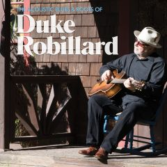 772532138376- The Acoustic Blues & Roots of Duke Robillard - Digital [mp3]